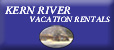 Kern River Vacation Rentals