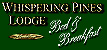 Whispering Pines Lodge - Bed & Breakfast